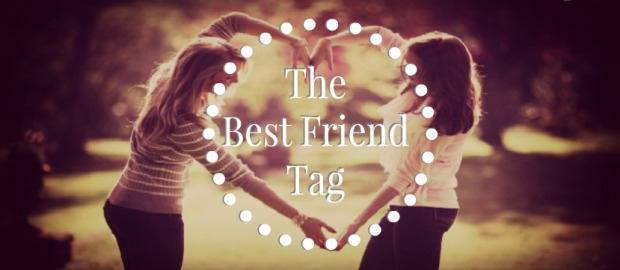 The Best Friend Tag