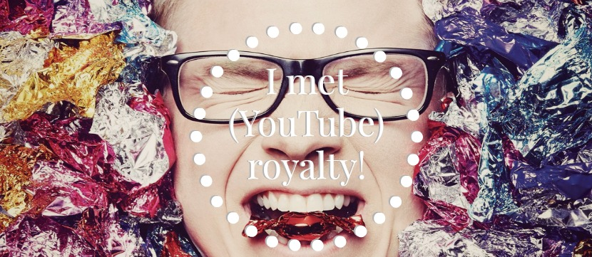 i met youtube royalty