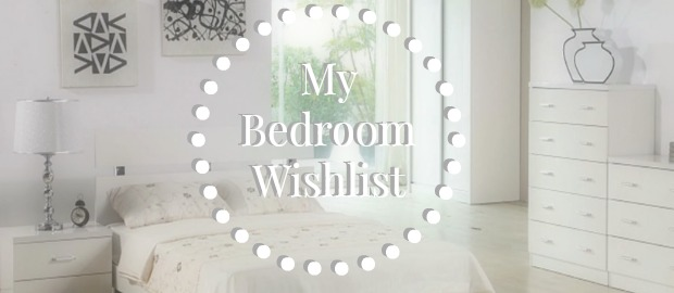 bedroom wishlist